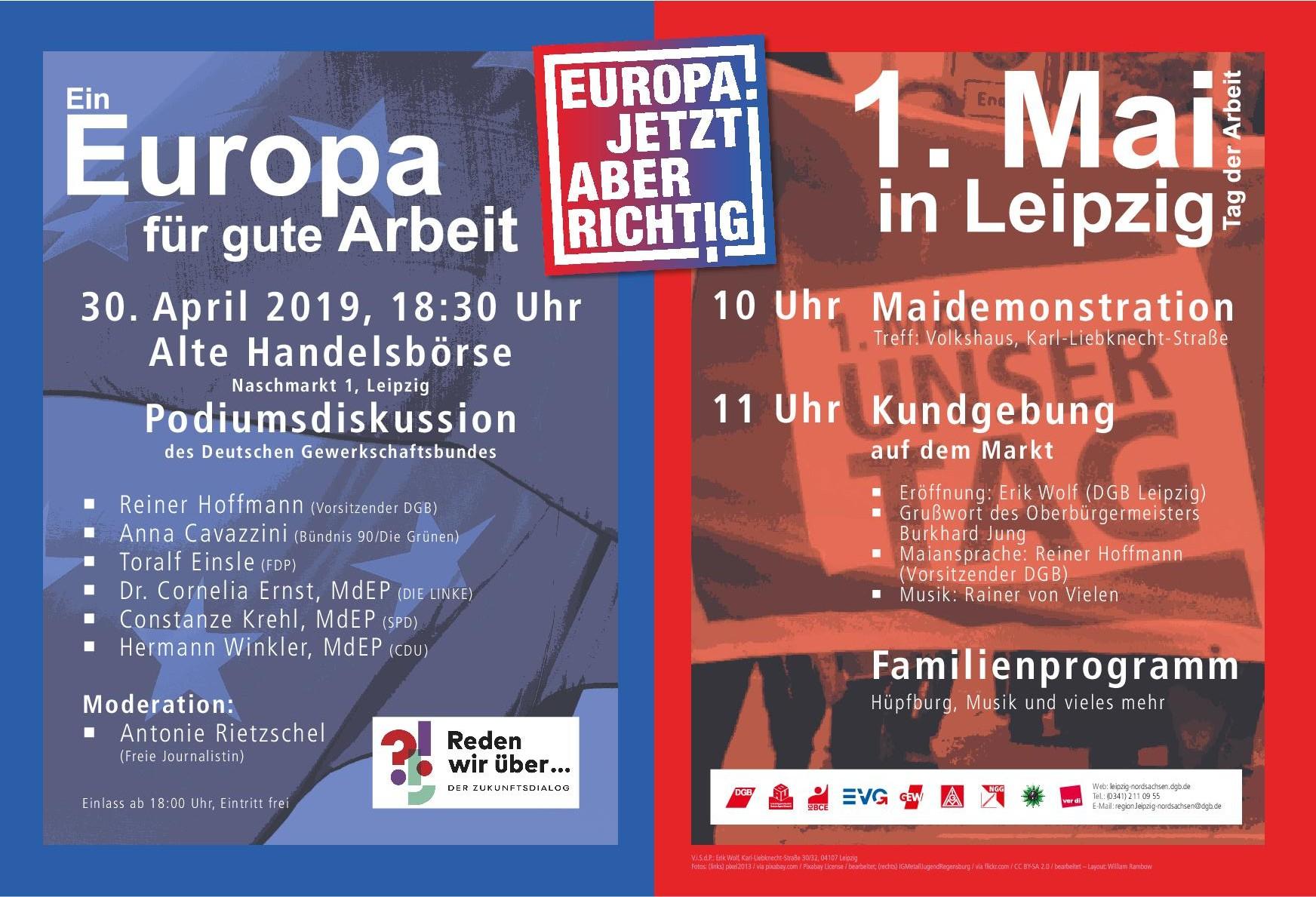 Podiumsdiskussion zur Europawahl am 30. April 2019 um 18:30 in der alten Handelsbörse in Leipzig. Demonstration zum 1. Mai um 10 Uhr am Volkshaus in Leipzig. Kundgebung zum 1. Mai in Leipzig um 11 Uhr auf dem Markt.